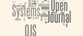 Gestión y Publicación de Revistas en Internet OJS – Open Journal Systems